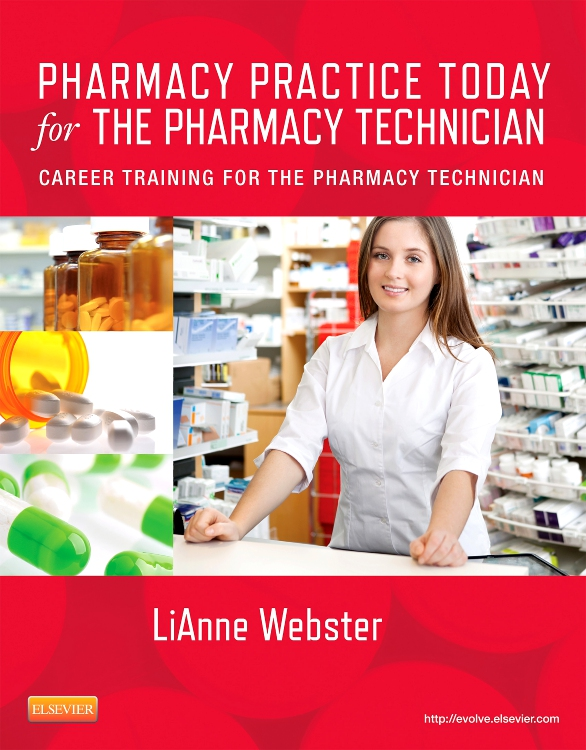PHARMACY PRACTICE TODAY FOR THE PHARMACY TECHNICIAN,