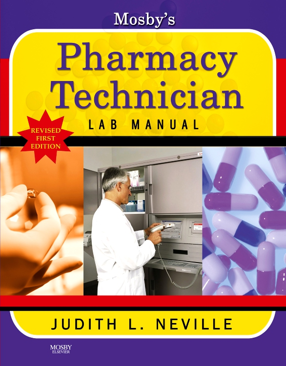 Mosby's Pharmacy Technician Lab Manual Revised Reprint