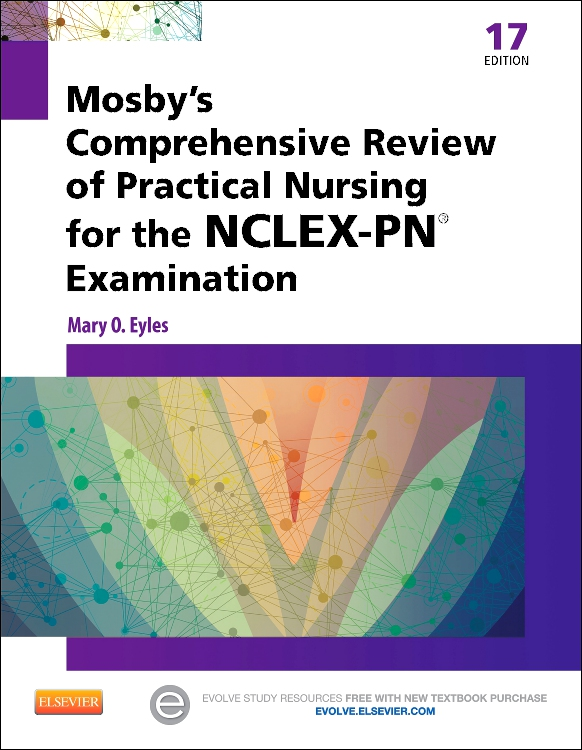 Mosby's Comprehensive Review of Practical Nursing for the NCLEX-PN® Exam
