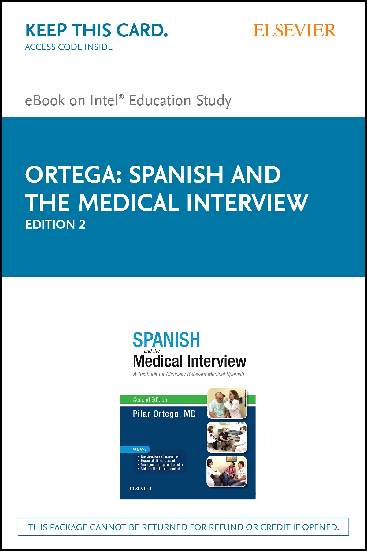 Spanish and the Medical Interview Elsevier eBook on Intel Education Study (Retail Access Card)