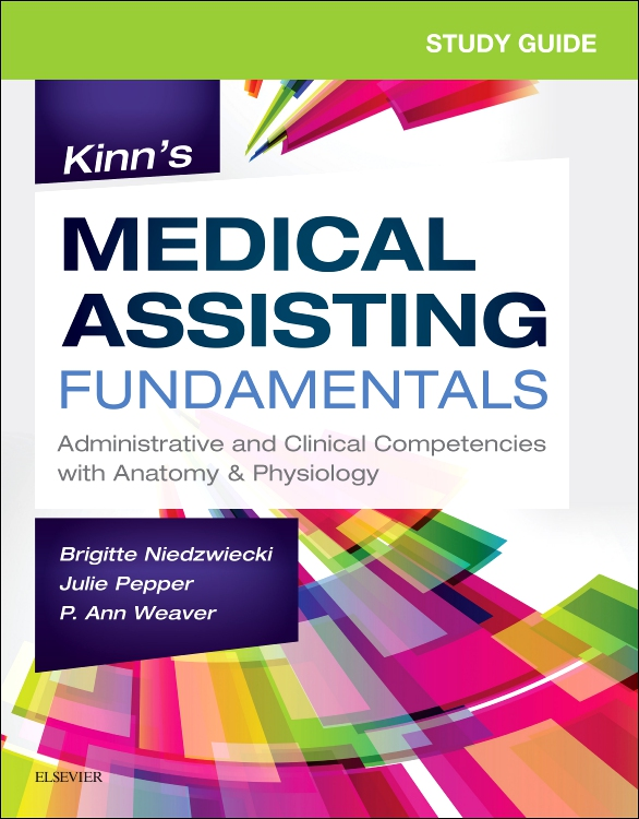 Study Guide for Kinn's Medical Assisting Fundamentals