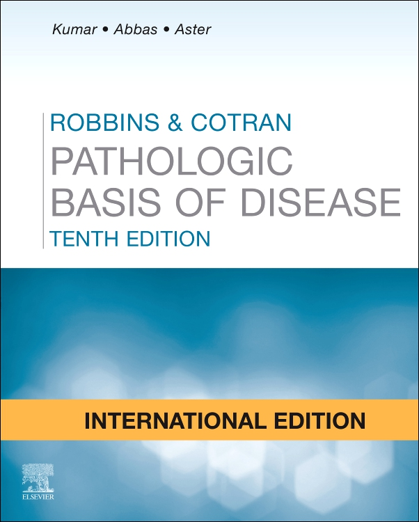 Robbins and Cotran Pathologic Basis of Disease International Edition