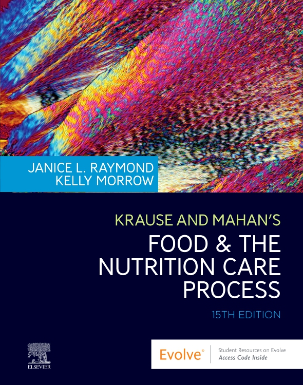 Krause and Mahan's Food & the Nutrition Care Process