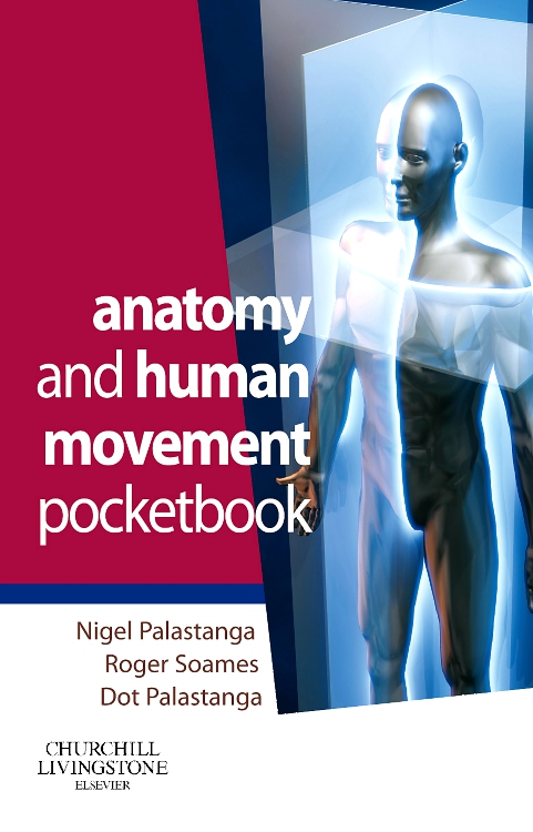 Anatomy And Human Movement Pocketbook Edition 1 By Nigel