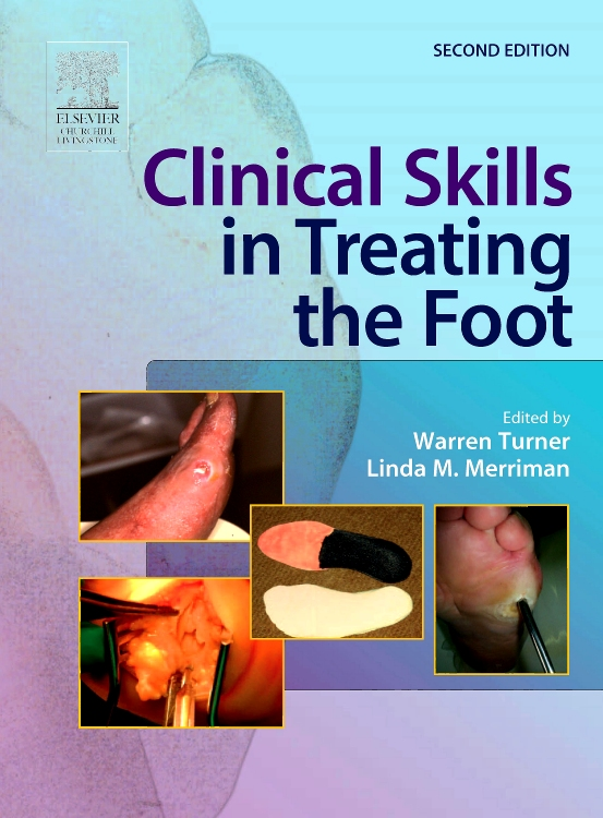 Clinical Skills in Treating the Foot