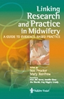 Linking Research and Practice in Midwifery