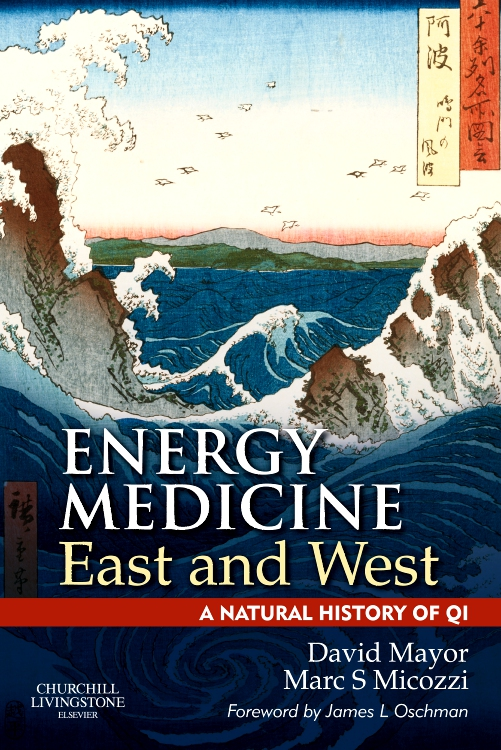 Energy Medicine East and West