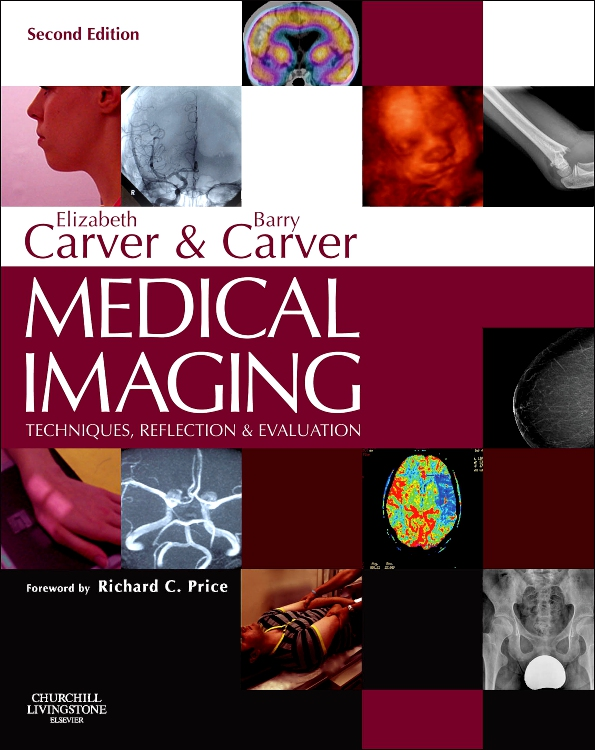 Medical Imaging: Techniques, Reflection & Evaluation