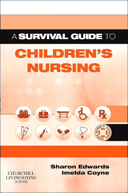 A Survival Guide to Children's Nursing