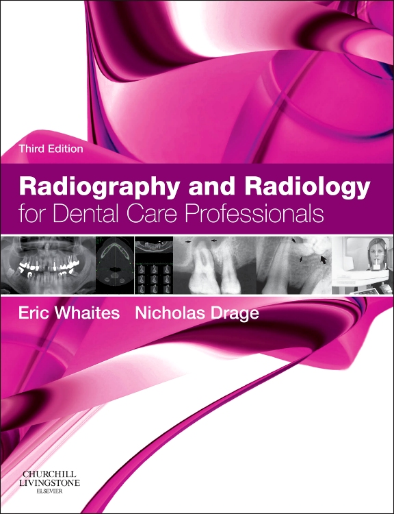 RADIOGRAPHY AND RADIOLOGY FOR DENTAL CARE PROFESSIONALS,