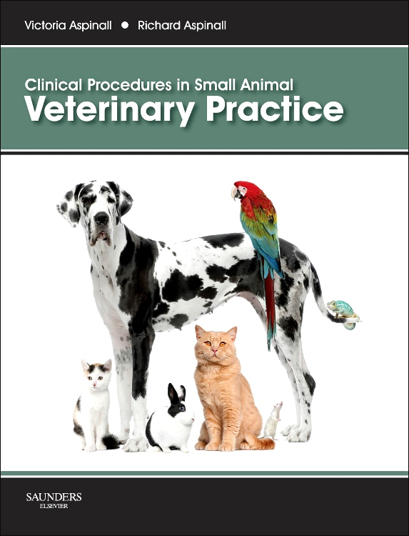 CLINICAL PROCEDURES IN SMALL ANIMAL VETERINARY PRACTICE,