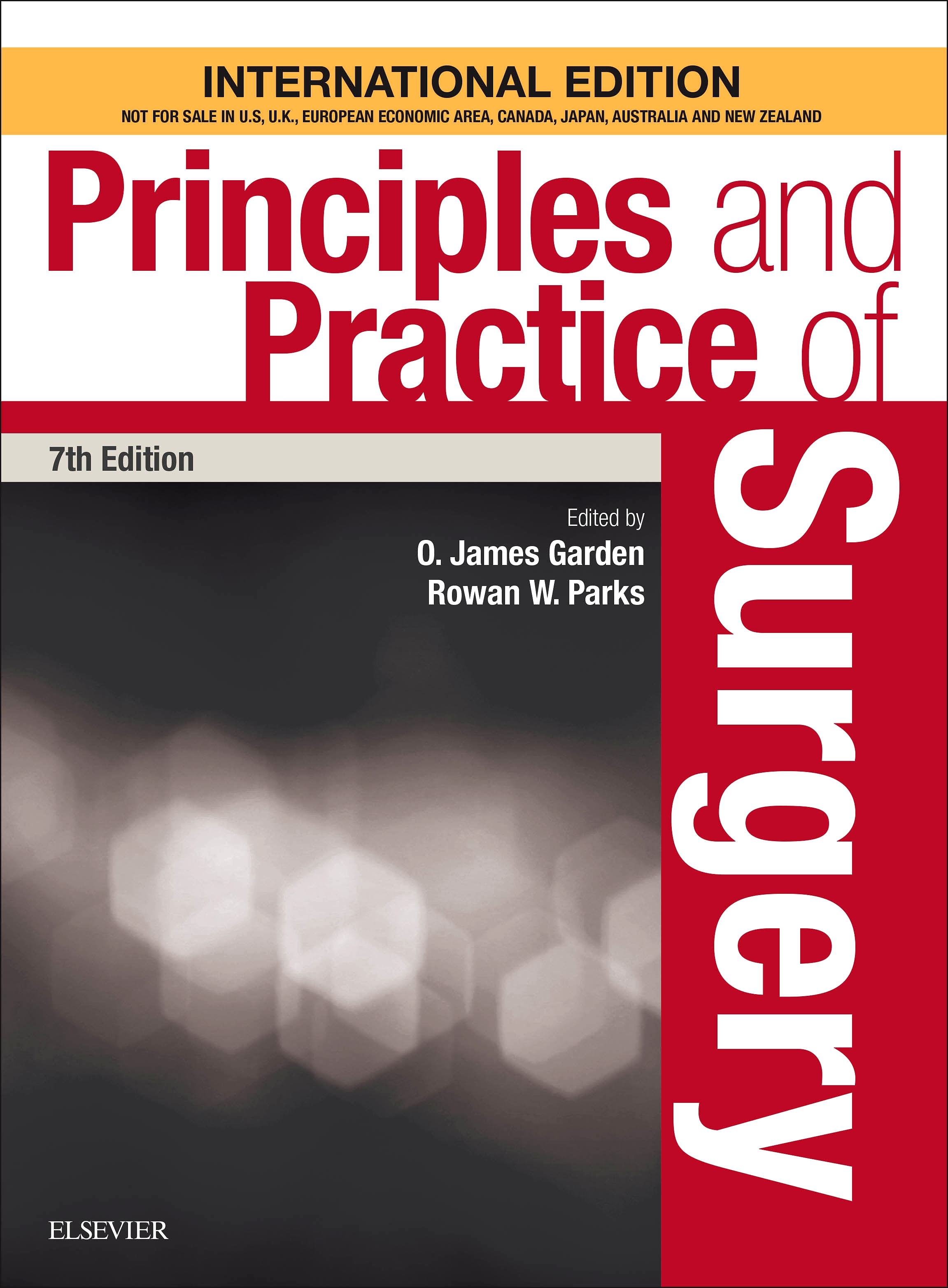 Principles and Practice of Surgery, International Edition