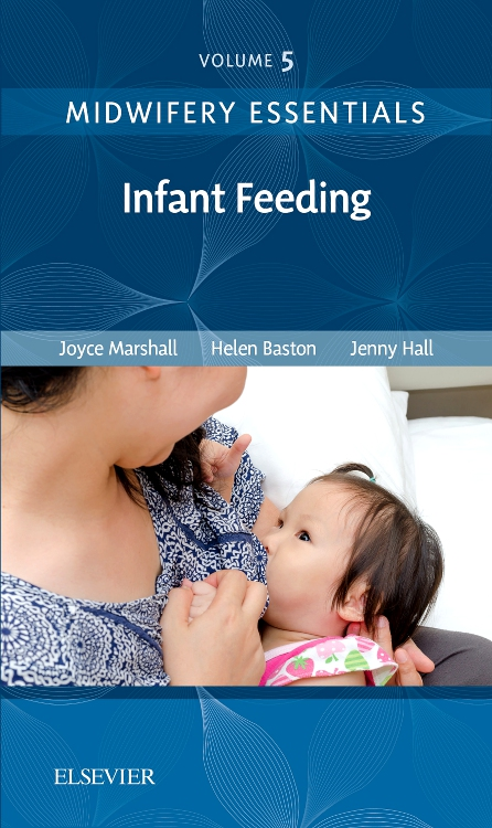 Midwifery Essentials: Infant feeding