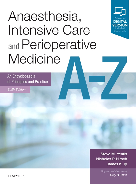 Anaesthesia, Intensive Care and Perioperative Medicine A-Z