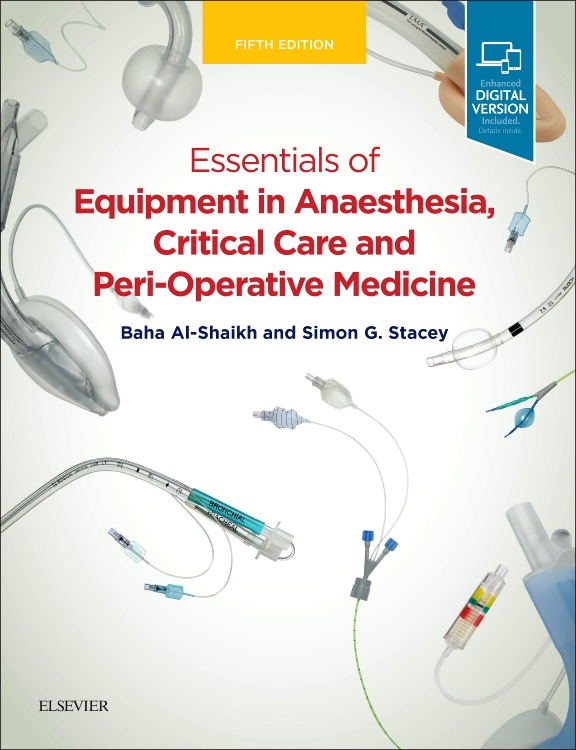 Essentials of Equipment in Anaesthesia, Critical Care and Perioperative Medicine