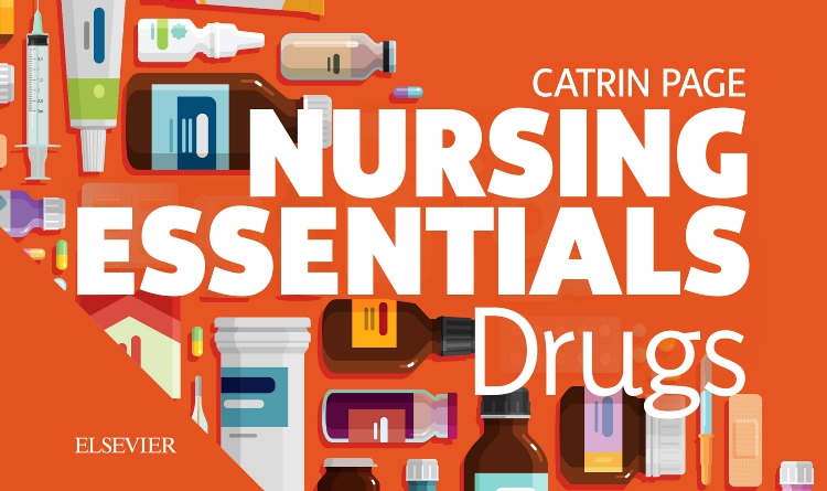 Nursing Essentials: Drugs