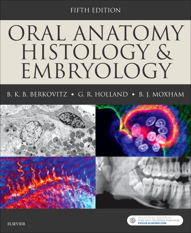 Oral Anatomy, Histology and Embryology