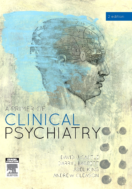 A PRIMER OF CLINICAL PSYCHIATRY,