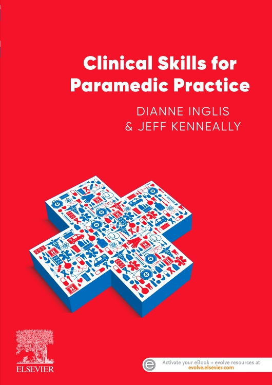 Clinical Skills for Paramedic Practice ANZ 1e