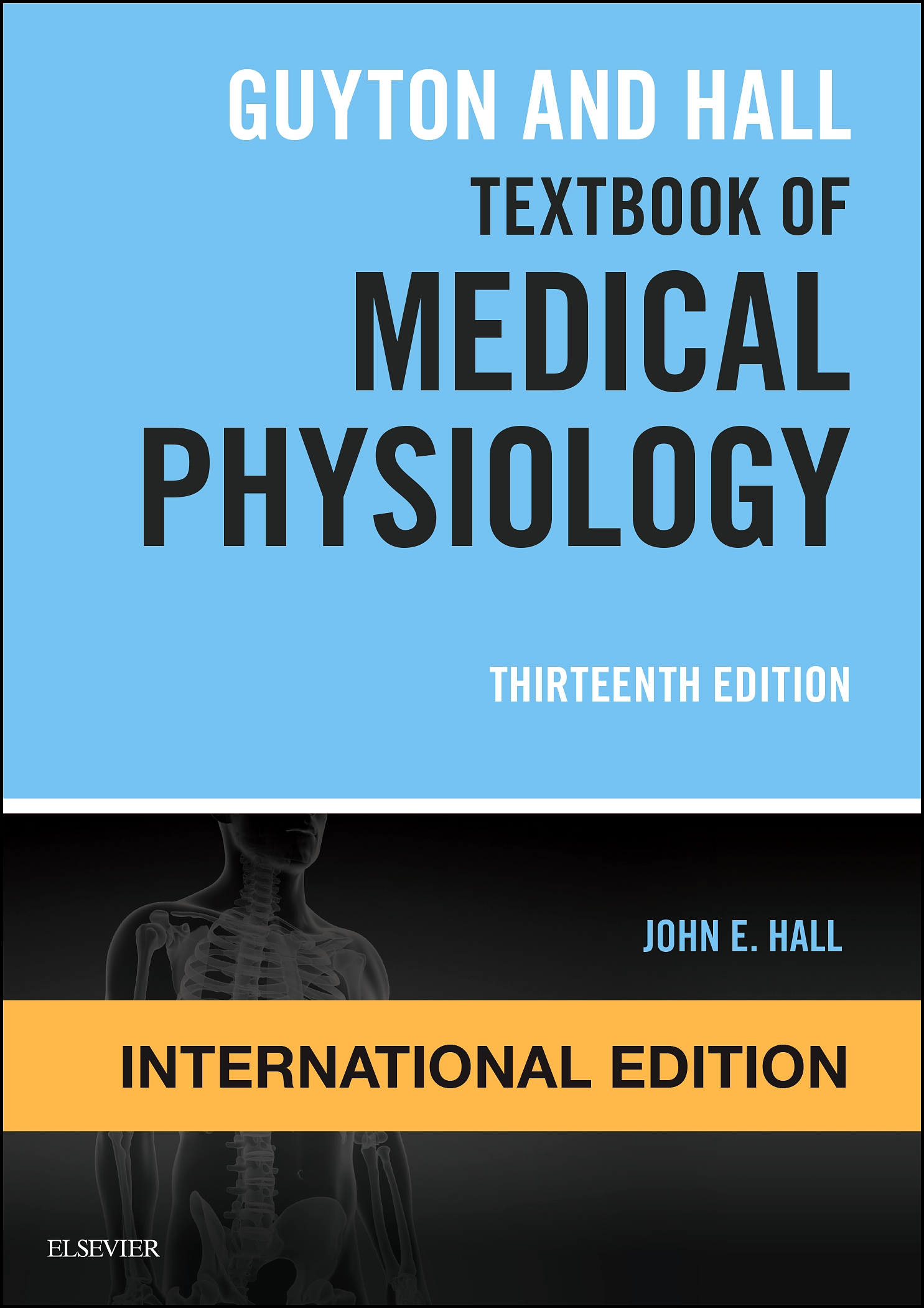 Guyton and Hall Textbook of Medical Physiology, International Edition